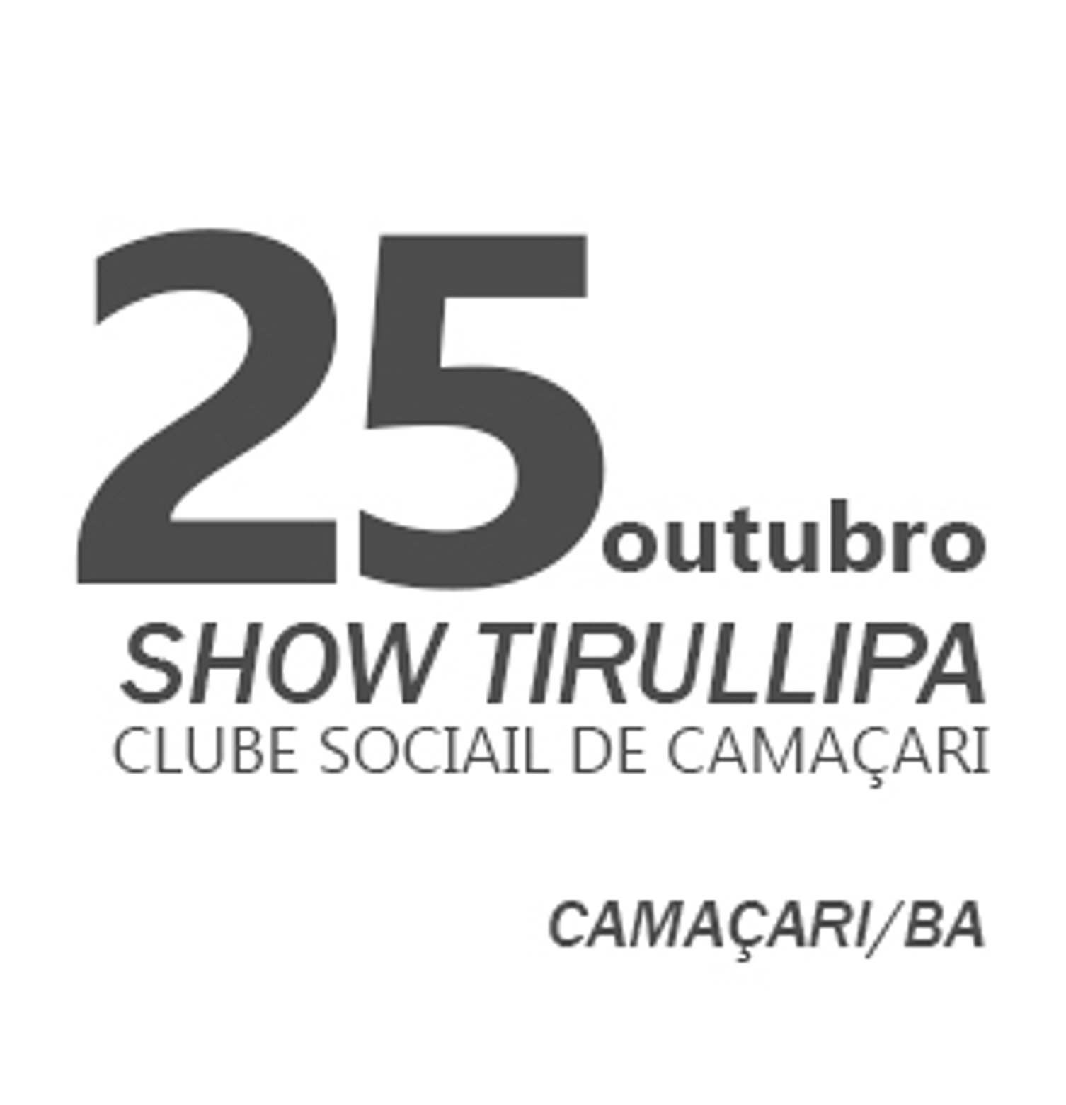 TIRULLIPA EM CAMAÇARI/BA