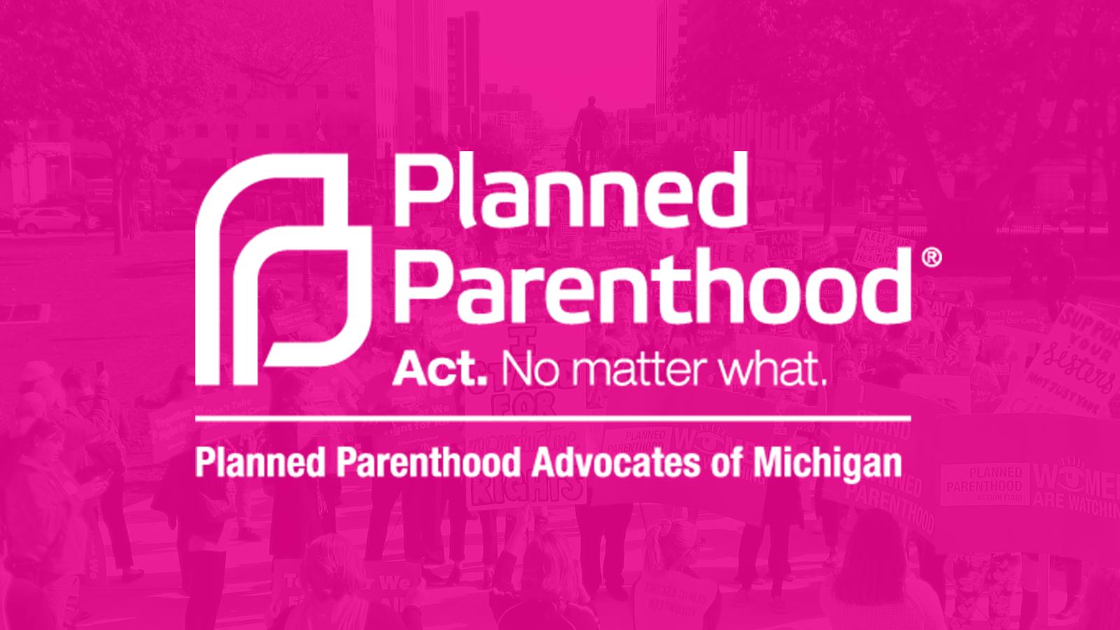 endorsements planned parenthood advocates of michigan
