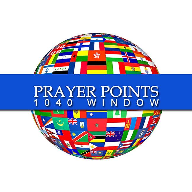 Win1040 for 10 40 window prayer points