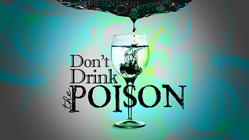 DON'T DRINK THE POISON promo image 2021