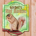 Squirrel Nut House Metal Wall Sign