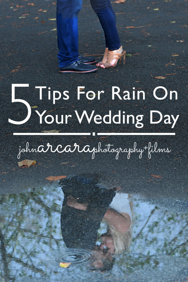 5 tips for rain on your wedding day john arcara photography 5 things you can do to prep for bad weather junglespirit Image collections