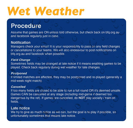 BFQ wet weather procedures
