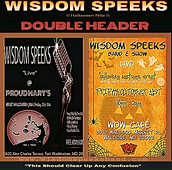 Wisdom Speeks Double Header
