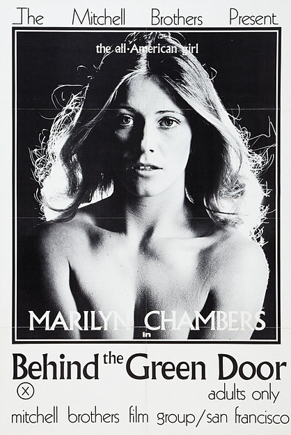 "One-sheet poster for The Mitchell Brothers' film ""Behind the Green Door"" starring Marilyn Chambers, 1972"