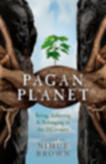 Pagan Planet: Being, Believing and Belonging in the 21st Century