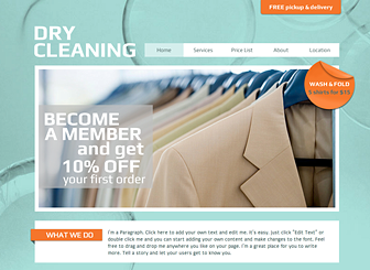 Dry Cleaning Template - Create an online presence for your small business with this stylish template. Promote your services, advertise your rates, and tell the story of your success by editing text, playing with color, and uploading your own photos.
