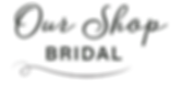 Our Shop Bridal Logo