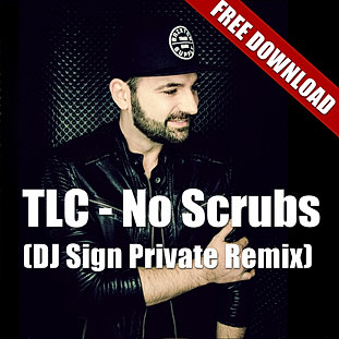No Scrubs (DJ Sign Rmx)