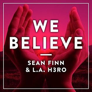WE BELIEVE (DJ SIGN RMX)