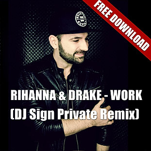 Work (DJ Sign Rmx)