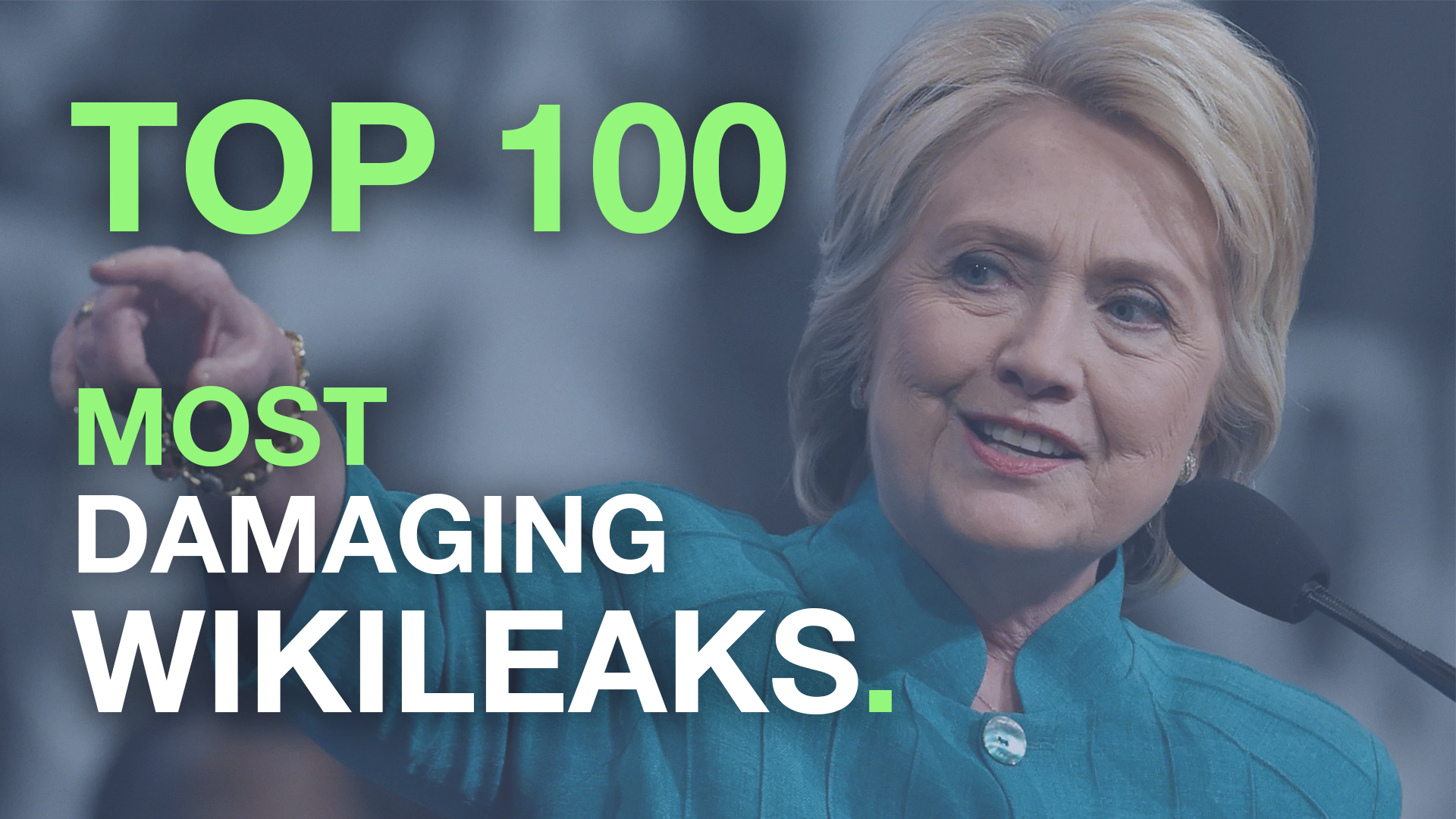 the top 100 most damaging wikileaks