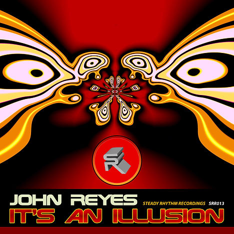John Reyes - It's An Illusion EP