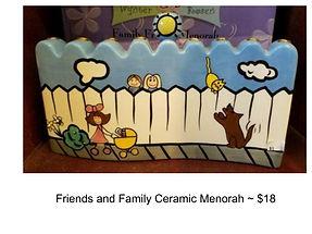 Friends and Family Menorah.jpg