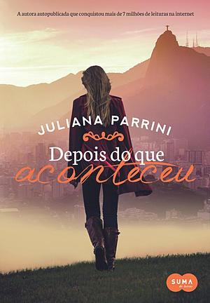 [Resenha] Depois do que Aconteceu - Juliana Parrini