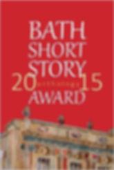 Bath Flash Fiction Award 2015 Book Cover