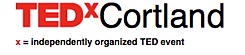 TEDxCortland x = independently organized TED event