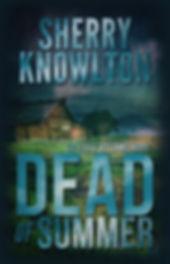 Sherry Knowlton Dead of Summer.jpg