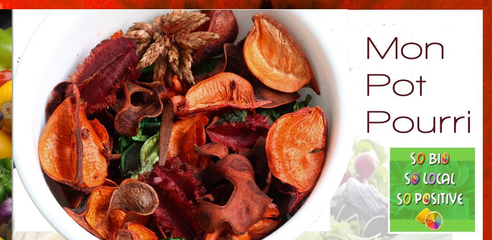 Faire son propre pot pourri so bio so local so positive - Faire un pot pourri ...