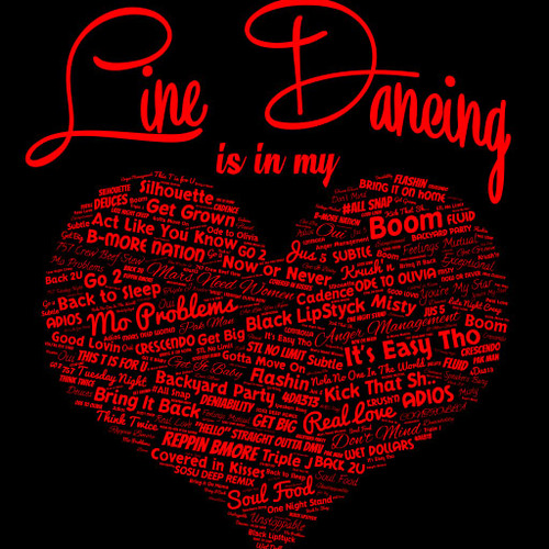 Line Dancing Is In My Heart Crew