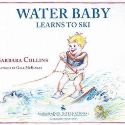Water Baby Learns to Ski.jpg