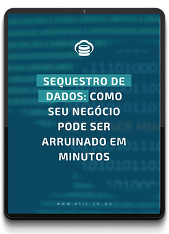 e-Book Sequestro de dados Como seu negócio pode ser arruinado em minutos.png