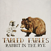 Rabbit in the Rye - Tabled Fables
