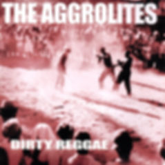 Dirty Reggae_The Aggrolites.jpg