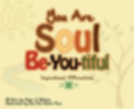 You Are Soul BeYouTiful.jpg