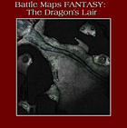Battle Maps FANTASY:  The Dragon's Lair