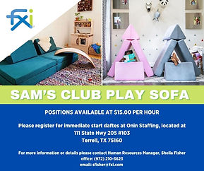 SAM'S CLUB PLAY SOFA POSITIONS AVAILABLE AT $15.00 PER HOUR PLEASE REGISTER FOR IMMEDIATE