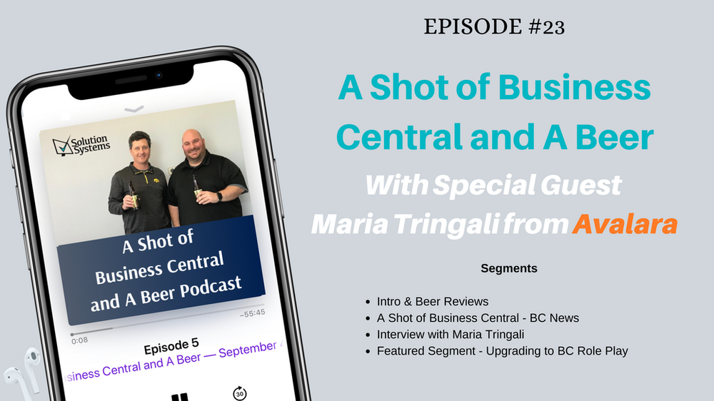 A Shot of Business Central and A Beer - Episode 23