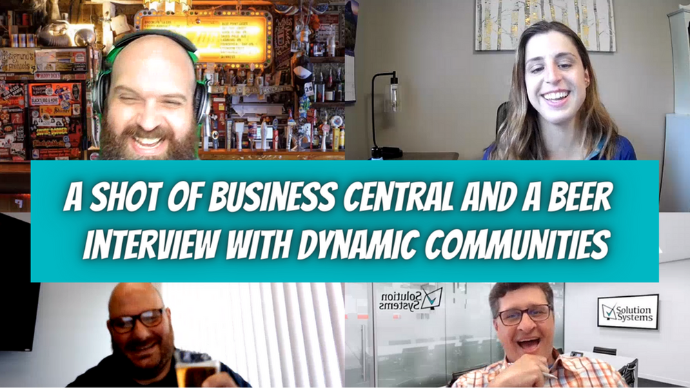 A Shot of Business Central and A Beer - Dynamic Communities Interview