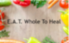EATWholeToHeal.PNG