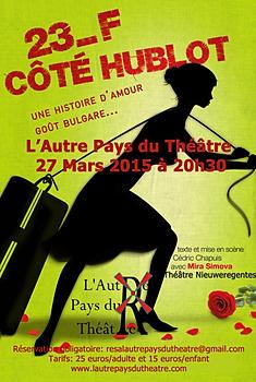 """Vendredi 27 mars \ 20.30 \ L'Autre Pays du Théâtre présente """"23F côté hublot"""" \ NieuweRegentes La Haye"""