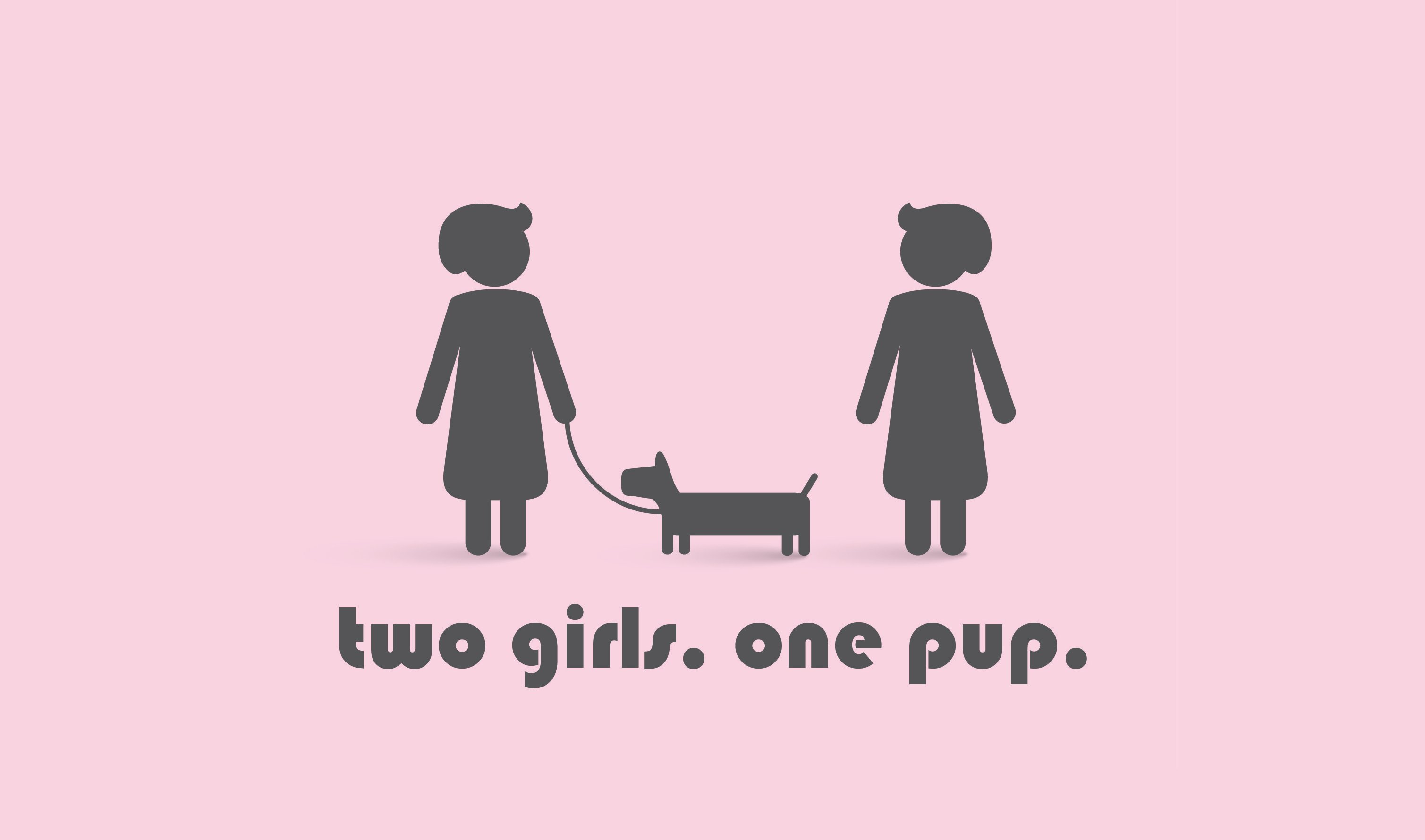 2 GIRLS 1 PUP SHOW
