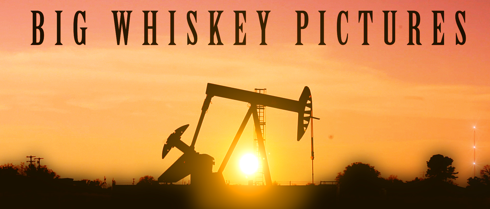 Big Whiskey Pictures