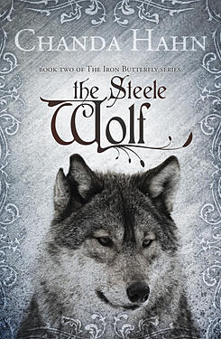 The Steele Wolf (The Iron Butterfly) [Kindle Edition]