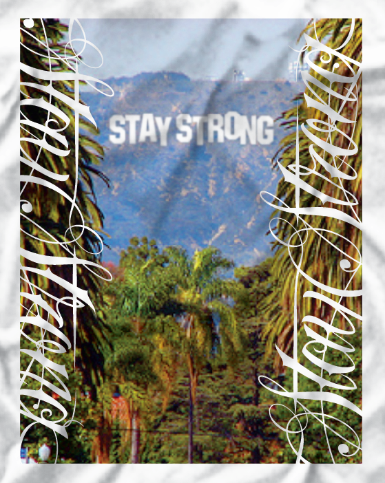 Stay Strong Beverly Hills Tee