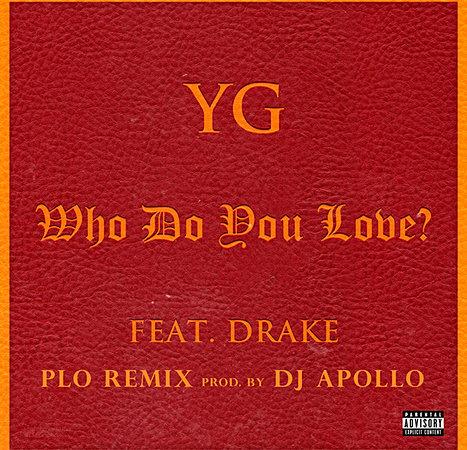 YG - Who Do You Love - Home | Facebook