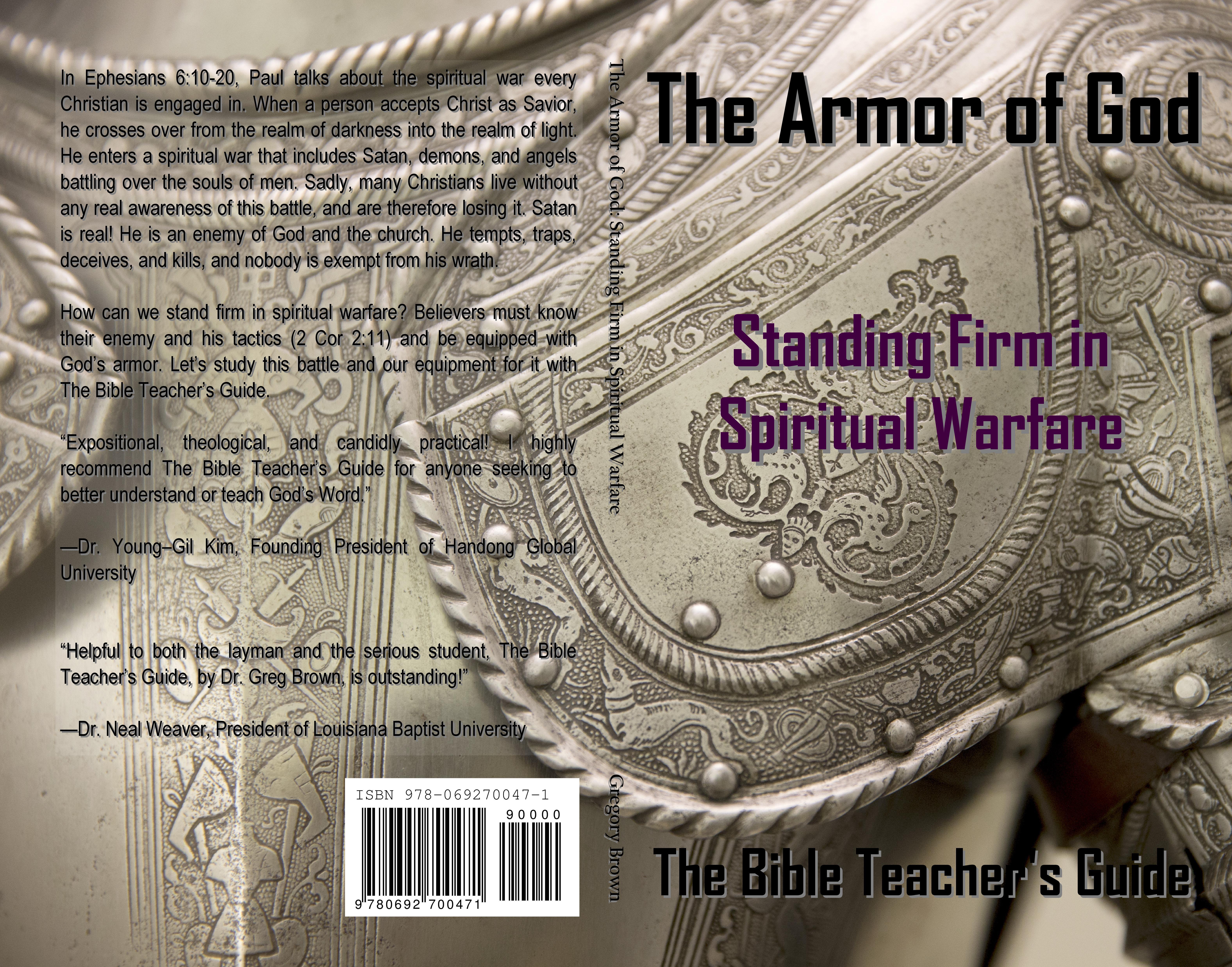 the armor god standing firm in spiritual warfare pastor greg