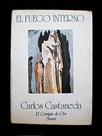 Carlos Castaneda. EL FUEGO INTERNO