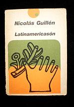 Nicolás Guillén. LATINAMERICASON