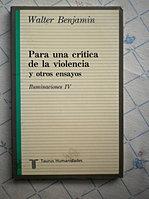 Walter Benjamin. PARA UNA CRÍTICA...