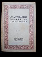 ANTONIO CISNEROS. COMENTARIOS REALES