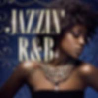 JAZZIN' R&B.jpg