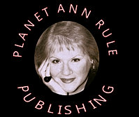 Planet Ann Rule - Classic Ann Rule Ebooks - www.planetannrule.com