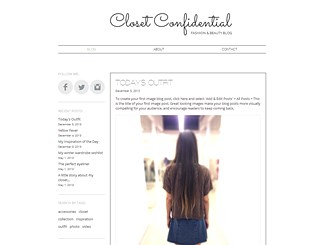 Fashion Blog Template - Tailor-made for fashion bloggers, this template's use of clean, white space and chic fonts gives it an editorial feel. Create video, text, and photo posts to share your beauty inspirations, runway commentary, and style wish-lists. Customize the layout and color scheme to suit your sense of style!