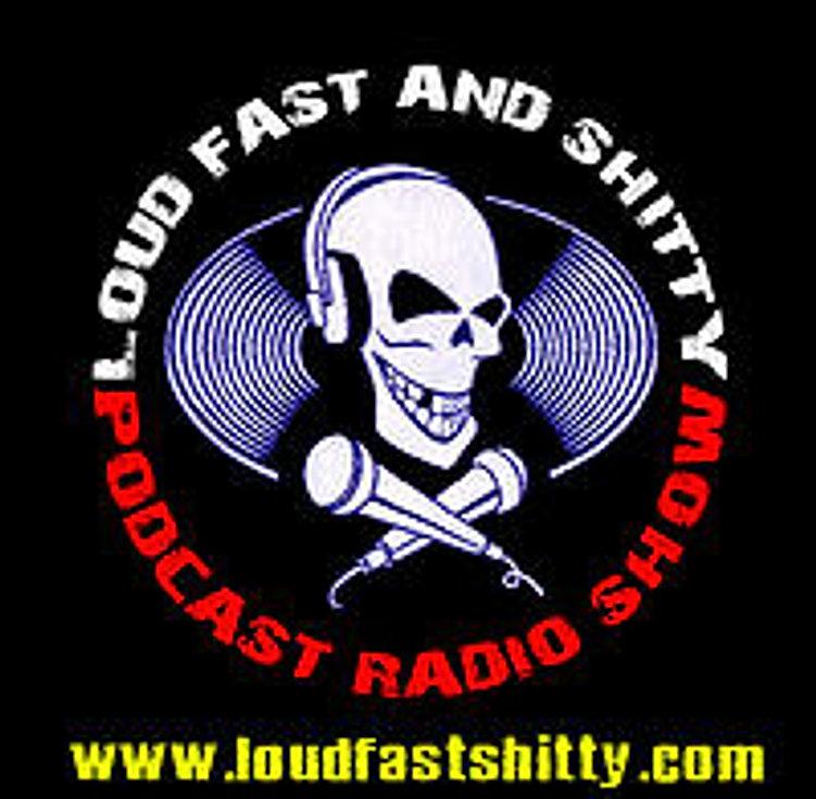 Loud Fast Shitty