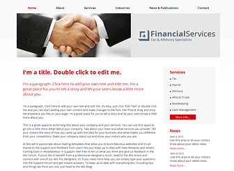 Financial Services Template - Leave your mark with this polished website template! The sharp font and clean layout provide the perfect backdrop to highlight your firm's services and professional qualifications. Add links to news items and customize the design and color scheme to stand out from the crowd.